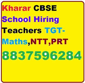 Kharar CBSE School Hiring Teachers TGT-Maths,NTT,PRT Candidate must Go