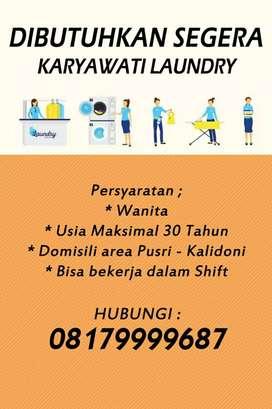Dicari karyawati laundry