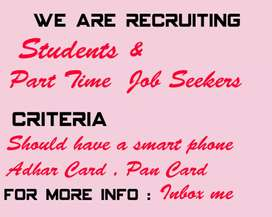 We are Recruiting Students and Part-time job seekers