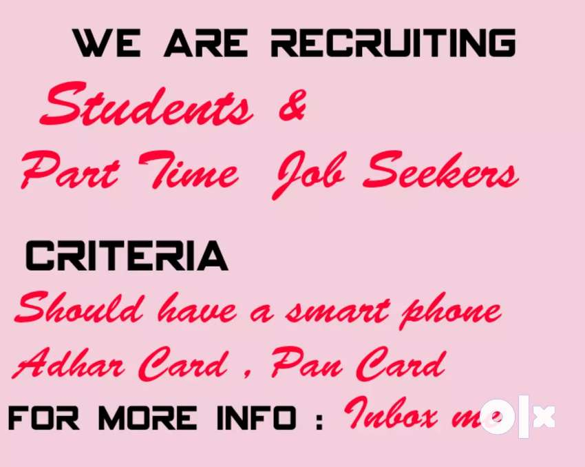 We are Recruiting Students and Part-time job seekers 0