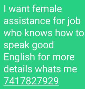 I want to female assistance for job expert in speaking English