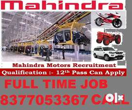Mahindra Motors full time apply in helper,store keeper,supervisor CALL