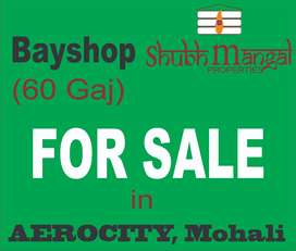 60 gaj Bayshop is available for sale in Aerocity, Mohali