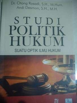 Studi Politik Hukum Suatu Optik Ilmu Hukum