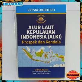 Prospek Dan Kendala Alur Laut Kepulauan Indonesia Ori By KresnoBuntoro