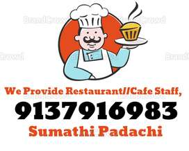 Available STAFF, For Restaurant, Hotel, Fast Food,Kitchen,Cafe,etc