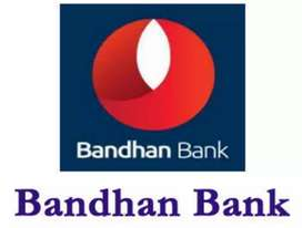 Urgent requirements for bandhan bank