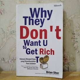 Buku Why They Don't Want U to Get Rich - Brian Sher