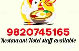 Available Kitchen staff Cook Chef Helper Waiter &Restaurant STAFF : &