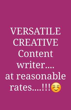 Versatile reasonable creative content writer..!