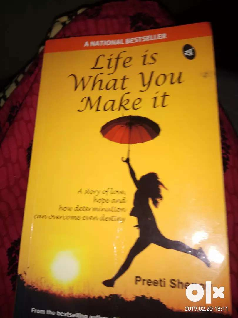 Life is what you make it 0