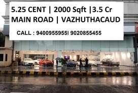 5.25 cent 2000 Sqft Main Road Vazhuthcaud 3.5 Crore