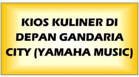 Disewakan Kios Kuliner di Jalan Raya Depan Gandaria City -Yamaha Music