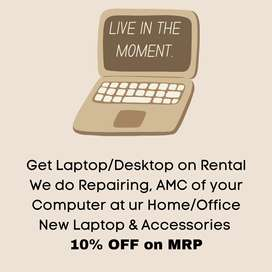Get Laptop/Desktop on Rental, 10% On MRP for New Laptop, Repairing AMC