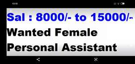 Wanted female personal assistant part-time or fulltime