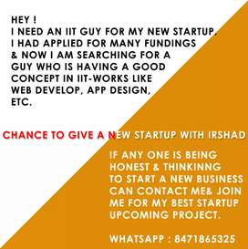 BE MY PARTNER FOR MY STARTUP