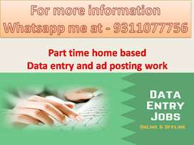 Simple DATA ENTRY work Part time HOME BASE job Ad posting typing work/