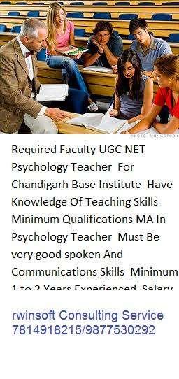 Required Faculty UGC NET Psychology Teacher  For Chandigarh Base Insti
