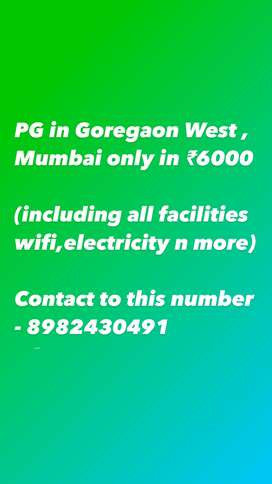 Pg in Goregaon West Mumbai only 6000 rupees with —facilities