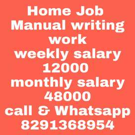 U have to write at ur home