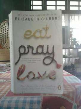 Novel Eat , Pray , Love . Karya : Elizabeth Gilbert .
