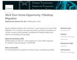 Desktop Migration -Work from Home Opportunity !!!