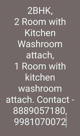 2bhk, 2room attach kitchen & bathroom, 1room attach kitchen & bathroom