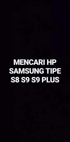MENCARI HP SAMSUNG GALAXY S8 S9 S9 PLUS