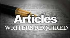 Articles Writers Needed - English & Urdu - All topics