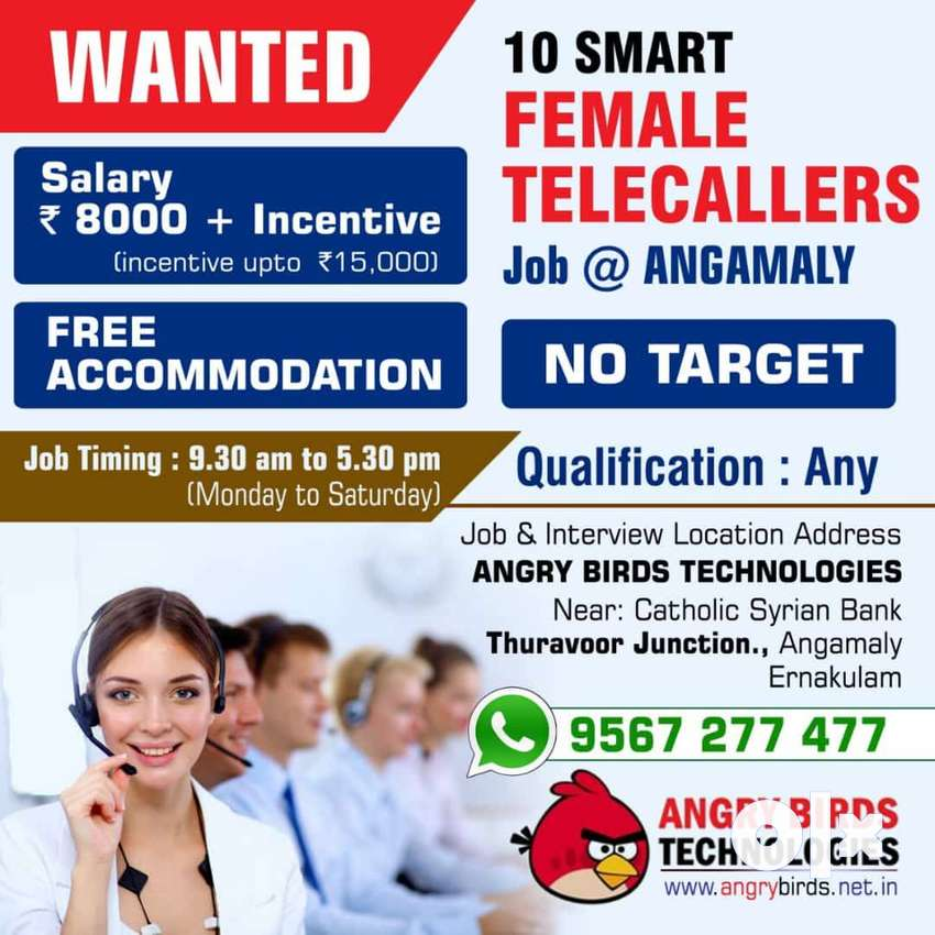 Vacancy for 10 Female Telecallers with FREE Accomodation in Angamally 0