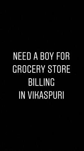 Need A Boy for Grocery Store Billing (Vikaspuri)