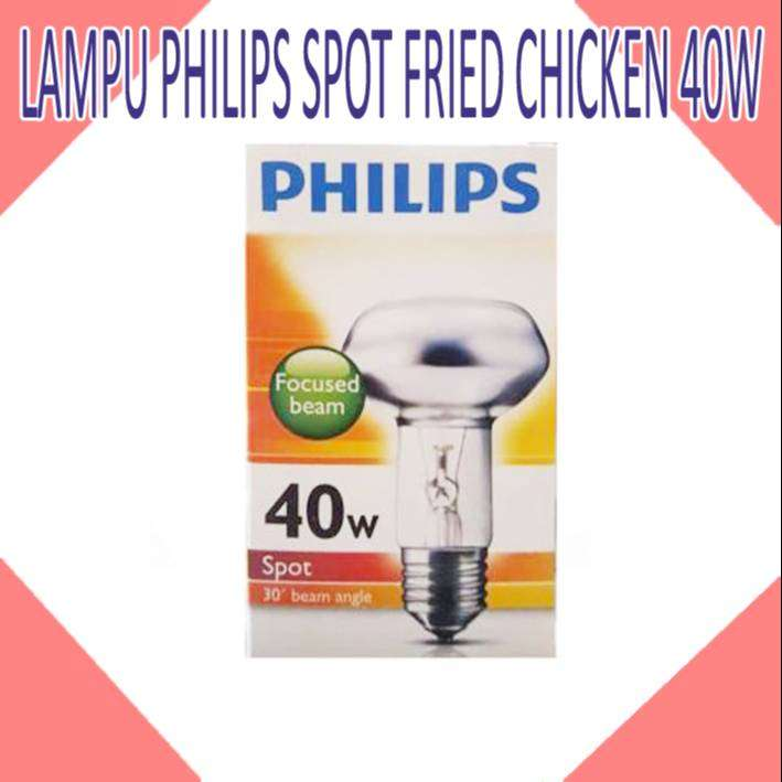 LAMPU PHILIPS SPOT FRIED CHICKEN 40W 0