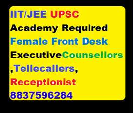 IIT/JEE UPSE Academy Required Female Smart/Front Desk Executive /Couns