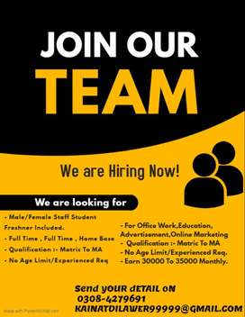 Male/ Female Staff Required For Office Work, Online Work , Home Base.