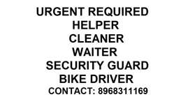 Helper, driver , Security guard, cleaner