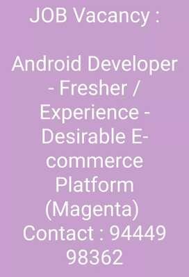 Android Developer -  E-commerce Platform (Magenta)