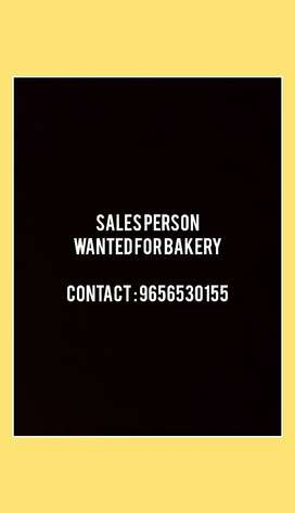 Wanted Sales person for bakery, food will be provided