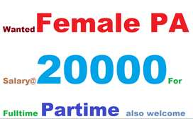 A13-Wanted Female Personal assistant salary 20000 For Full Time  We ar