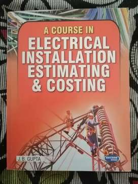 A Course in Electrical Installation Estimating & Costing by J.B Gupta
