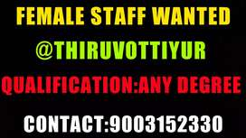 Female staff wanted in computer institute. @thiruvottiyur