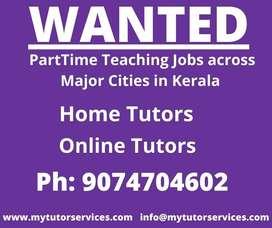 Wanted Home/Online tutors across kerala