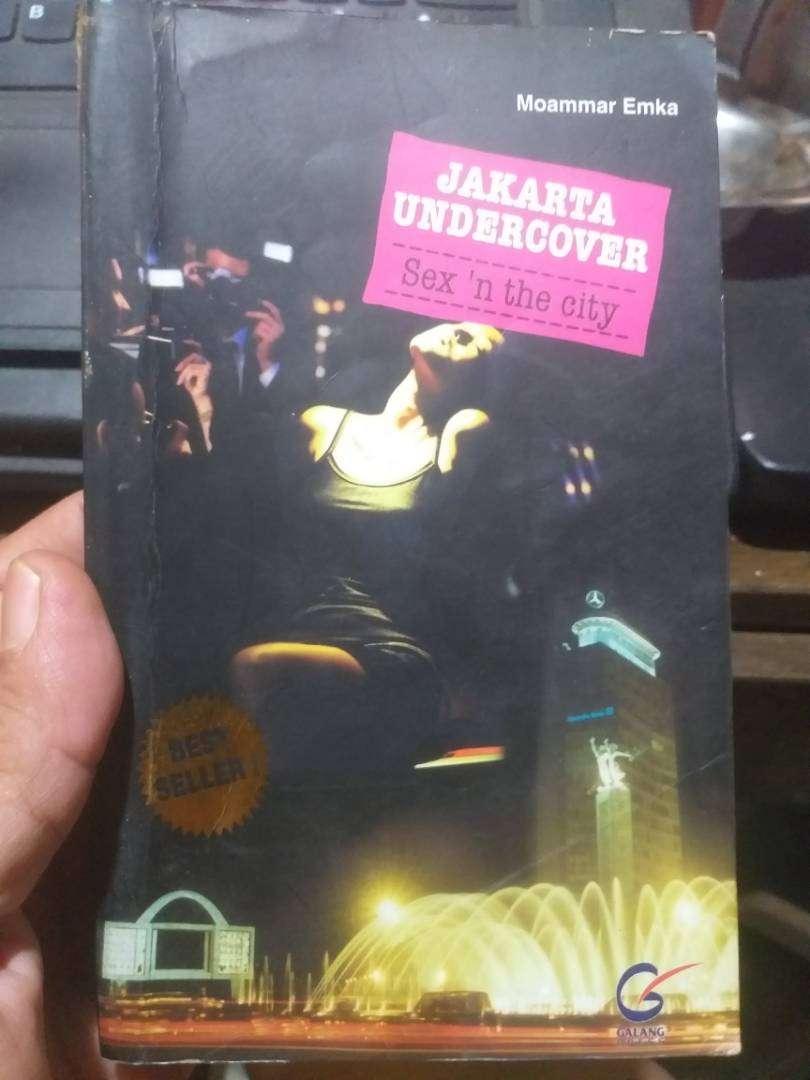 "Jakarta Undercover, Sex n' the city"" moamar Emka 0"