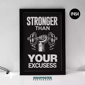 IP454 Poster Motivasi Kantor Gym Stonger than your excusess 45x30cm