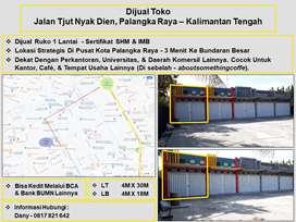 Toko/Ruko 1 Lantai Jl. Tjut Nyak Dien - Palangkaraya Kalimantan Tengah