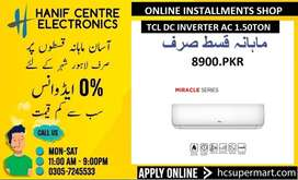 TCL DC INVERTER ON INSTALLMENTS TCL MIRACLE SERIES T3 COMPRESSOR EMI
