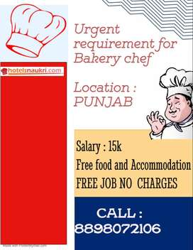 Urgent job for Bakery chef