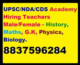 UPSC/NDA/CDS Academy Hiring Teachers History, Maths,G.K,Physics/Biolog