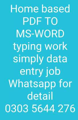 . Home based PDF TO MS-WORD typing work simply data entry job