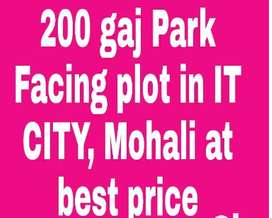 200 gaj Park Facing plot at best price in IT CITY, Sector 66, Mohali