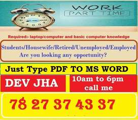 Costly salary from typing work. No any extra work. Come to WhatsApp fo